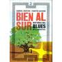 Gratzer Sassone - Bien Al Sur (historia Del Blues Argentino)