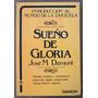 L4650. Sueño De Gloria. José M. Damunt. Zarzuela