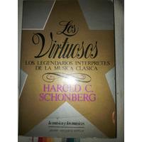 Libro, Los Virtuosos,h.schonberg, Envió Gratis