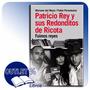 Libro Patricio Rey Y Sus Redonditos De Ricota - Fuimos Reyes