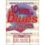 Marcelo Roascio 10 Bases De Blues Para Bajo Electrico+cd