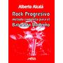 Alcala Rock Progresivo - Método Para El Baterista Moderno R