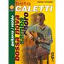 Bossa Nova - Beto Caletti - Libro Para Guitarra Con Cd M