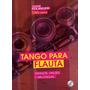 Tango Para Flauta Traversa - Polanuer - Libro Con Cd Nuevo