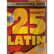 Carisch-25 Partituras De Musica Latina-g Key Instrume-inc.cd