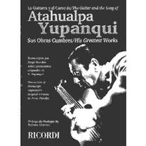 Atahualpa Yupanqui - Sus Obras Cumbres / His Greatest Works