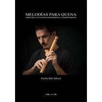 Libro Melodias Para Quena De Pancho Diaz + Cd