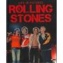 Imagenes De Rolling Stones- Libro De Fotos Y Relatos. Oferta