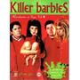 Killer Barbies. Revolucion De Vigo. Vol 2.677