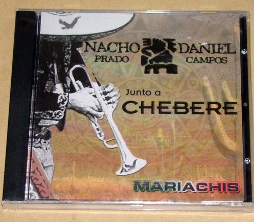 Nacho Prado, Daniel Campos Mariachis Cd Argentino Nuevo