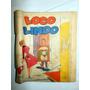 Revista De Historietas Loco Lindo - N°6 - Junio De 1955