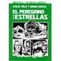 El Peregrino De Las Estrellas | Enrique Breccia