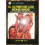 El Ultimo De Los Mohicanos - Tomo Jose Luis Salinas 1976