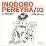Inodoro Pereyra El Renegau Nro 2 - Fontanarrosa - Planeta