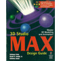 3d Studio Max Design Guide Anthony Potts Manual En Ingl + Cd