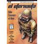 El Eternauta: El Odio Cósmico