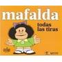 Mafalda - Todas Las Tiras Ed. De La Flor