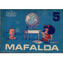 Quino - Mafalda 5 - Editorial Jorge Alvarez 1969