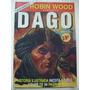 Robin Wood Presenta Dago Nº1