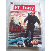 Álbum De El Tony. Año Xvii Nº 243 - 1970 - Edit. Columba