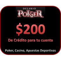 $200 De Credito En Delirio Poker (poker, Ruleta, Apuestas)