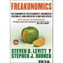 Freakonomics. Steven D. Levitt Y Stephen J. Dubner - Edic.b