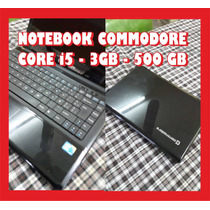 Notebook I5 4gb 320gb Commodore Permuto Remato Liquido