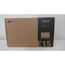 Notebook Acer Aspire E15 Core I5 6gb 1tb 15.6 *envio Gratis