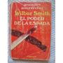 Wilbur Smith - El Poder De La Espada