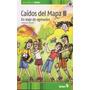 Caidos Del Mapa Iii - En Viaje De Egresados - Maria Falconi