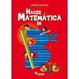 Hacer Matemática En 3° - Editorial Estrada 2012