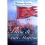 El Leon De San Marcos - Thomas Quinn - Novela Historica