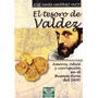 El Tesoro De Valdez - José M. Martínez Vivot