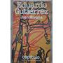 Juan Moreira Eduardo Gutierrez Ceal Bibl Arg Fund 1980
