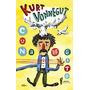 Kurt Vonnegut, Cuna De Gato, Ed. Bestia Equilátera