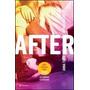 Saga After - Pack De 5 Libros - Nuevos!