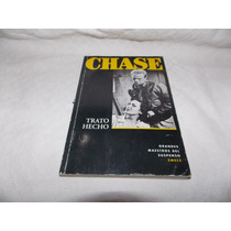 Trato Hecho - Chase