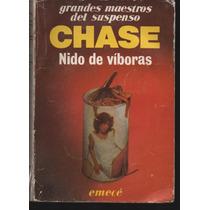 Nido De Viboras. Chase. Emece