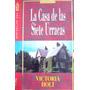 Victoria Holt, La Casa De Las Siete Urracas, Ed. Grijalbo