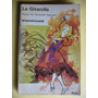 La Gitanilla / Miguel De Cervantes Saavedra