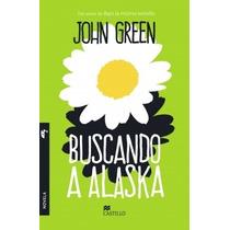 Buscando A Alaska Y Ciudades De Papel - John Green - Random
