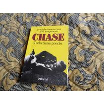 Chase - Todo Tiene Precio