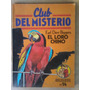 El Loro Chino - Earl Derr Biggers