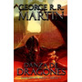 Danza De Dragones. George R. R. Martin. Saga Game Of Thrones