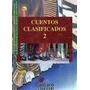 Cuentos Clasificados 2 Edicion Cantaro Editores
