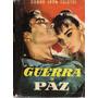 Guerra Y Paz / León Tolstoi (estupenda Edición)