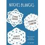 Noches Blancas (tres Historias De Amor Inolvidables)