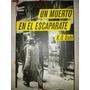 Libro, Un Muerto En El Escaparate,k.o.dahl, Envió Gratis