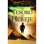 El Tesoro Del Hereje - Scott Mariani