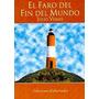 Julio Verne - El Faro Del Fin Del Mundo - Oferta Nuevo
